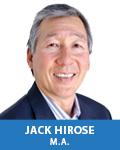 Jack Hirose, M.A.