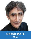 Gabor Maté, M.D.