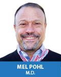 Mel Pohl, M.D.
