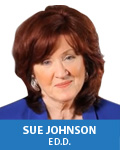 Sue Johnson, Ed.D.