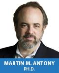 Martin M. Antony, Ph.D., ABPP