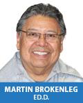 Martin Brokenleg, Ed.D.