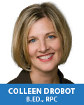 Colleen Drobot, B.Ed., Dip. Of Special Education, M.A. R.P.C.