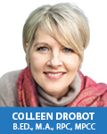 Colleen Drobot, B.Ed., Dip., M.A., RPC, MPCC