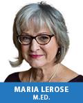 Maria LeRose, M.Ed.