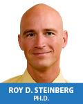 Roy D. Steinberg, Ph.D.