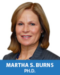 Martha S. Burns, Ph.D.