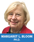 Margaret L. Bloom, Ph.D.
