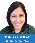Denise Findlay, M,ED., CPCC, ACC