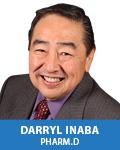 Darryl S. Inaba, PharmD., CATC-V, CADCIII