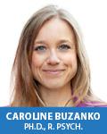 Caroline Buzanko, Ph.D., R. Psych